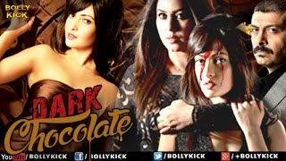 Nonton Dark Chocolate Official Trailer   Hindi Trailers 2018   Riya Sen Film Subtitle Indonesia Streaming Movie Download