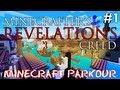 "Minecraft Parkour: Minecrafter's Creed Revelations #1 - ""O Primeiro Objetivo!"""