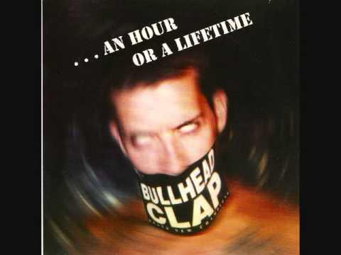 Bullhead Clap ~ Tomorrow