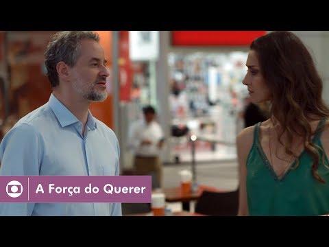 A Força do Querer: capítulo 111 da novela, quinta, 10 de agosto, na Globo