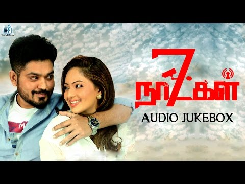 7 Naatkal Audio Jukebox Shakthivel Vasu Nikiesha Patel