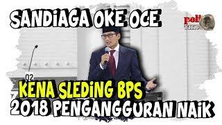 Video Sebut OK OCE Kurangi 20 000 Pengangguran di DKI Jakarta, Sandiaga Kena Sleding BPS MP3, 3GP, MP4, WEBM, AVI, FLV Maret 2019