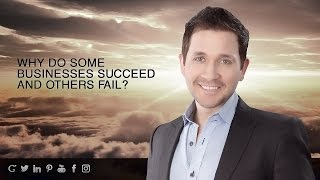 Why do some businesses succeed and others fail?