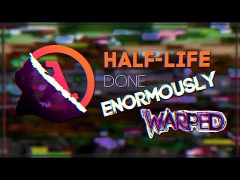 Half-Life: Done Enormously Warped - Speedrun in 6:26  - WR (видео)