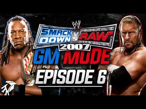 WWE SmackDown vs RAW 2007 - GM Mode - Can You Dig It? (Episode 6)
