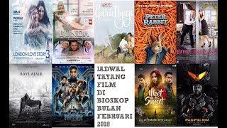 Nonton Jadwal Tayang Film Di Bioskop Bulan Februari 2018  Xxi 21 Cinemaxx Dll  Film Subtitle Indonesia Streaming Movie Download
