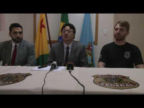 Coletiva de Imprensa da Polícia Federal em Epitaciolândia - Operação Homens de Palha