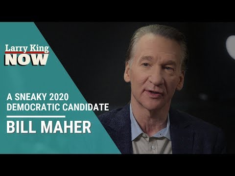 Bill Maher on a Sneaky 2020 Democratic Candidate