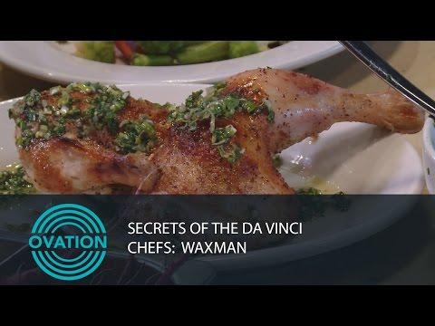 Secrets of the Da Vinci List Chefs: Waxman