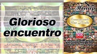Glorioso Encuentro / Coro Menap