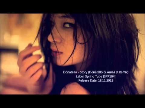 Donatello - Story (Donatello & Arnas D Remix)