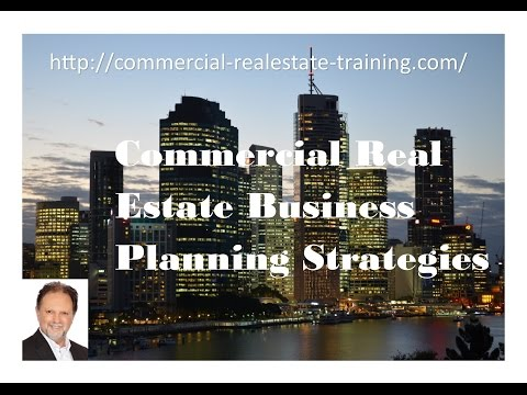 Commercial Real Estate Business Plan Processes