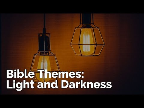 Bible themes - Light and darkness