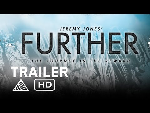 Jeremy Jones' Further - Official Trailer - Teton Gravity Research [HD]