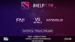 Fn! vs Afoninje, Flow Tournament 1x1, game 3 [Adekvat, Inmate]