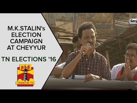 DMKs-Election-Manifesto-is-a-Super-Hero-Jayalalithaa-is-a-Villi-Stalins-Campaign-at-Cheyyur