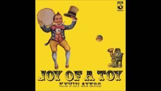 <b>Kevin Ayers</b> Joy Of A Toy Full Album
