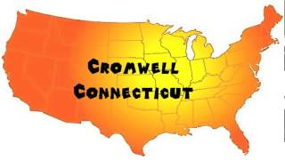 Cromwell (CT) United States  City pictures : How to Say or Pronounce USA Cities — Cromwell, Connecticut