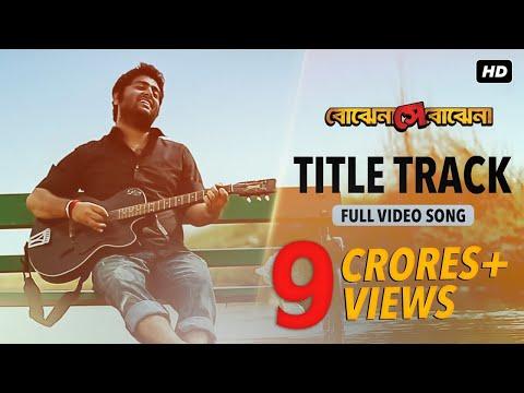 Bojhena Shey Bojhena | Title Track | Arijit Singh | Soham | Abir | Payel | Mimi | 2012