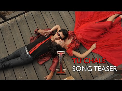 I - 'I' am the most awaited song from the biggest film this year! Watch 'Tu Chale' from Aascar Film's