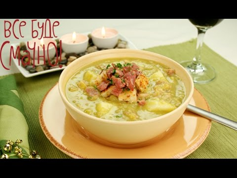 Суп и десерт из гороха - Все буде смачно - Часть 1 -Выпуск 97 - 19.10.14 (видео)