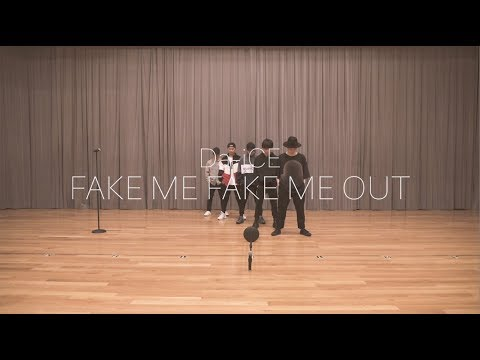 , title : 'Da-iCE -「FAKE ME FAKE ME OUT」Official Dance Practice'