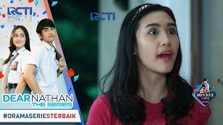 Nonton Dear Nathan The Series   Dinda Tetep Ngotot Supaya Mona Putusin Okan  16 Oktober 2017  Film Subtitle Indonesia Streaming Movie Download