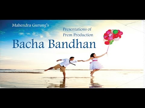 (Nepali Movie || Bacha Bandhan - Duration: 2 hours, 39 minutes.)