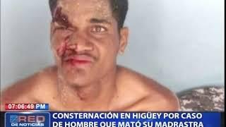 Consternación en Higüey por caso de hombre que tomó su madrastra