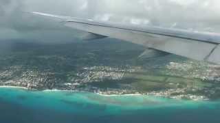 Landing with the Boeing 777 (British Airways) at Grantley Adams International Airport, Barbados.