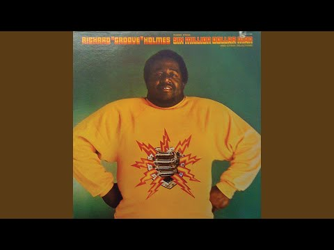 "Richard ""Groove"" Holmes – Six Million Dollar Man (Full Album)"