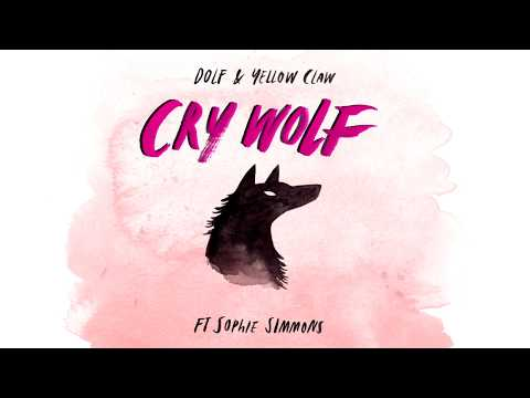 DOLF & Yellow Claw - Cry Wolf Ft. Sophie Simmons
