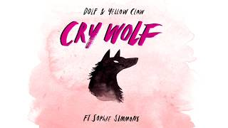 Video DOLF & Yellow Claw - Cry Wolf ft. Sophie Simmons MP3, 3GP, MP4, WEBM, AVI, FLV Mei 2018