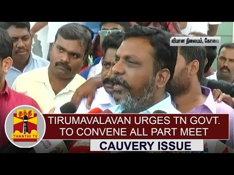 Tirumavalavan-urges-TN-Govt-to-convene-all-party-meeting-over-cauvery-water-issue