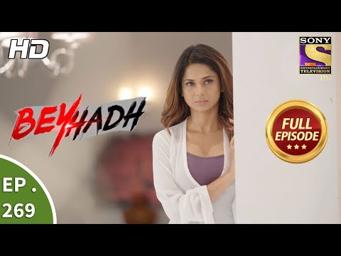 Beyhadh - बेहद - Ep 269 - Full Episode - 23rd October, 2017