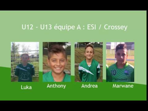 U12 - U13 Equipe A : ESI / CROSSEY - Samedi 6 mai 2017
