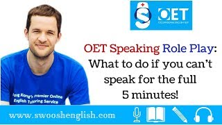 Video Important OET Speaking Role Play Advice- This will make you speak for full 5 minutes! MP3, 3GP, MP4, WEBM, AVI, FLV Maret 2019
