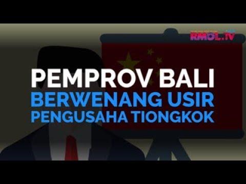 Pemprov Bali Berwenang Usir Pengusaha Tiongkok