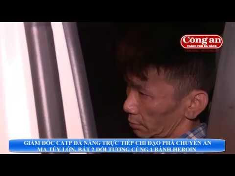 Giám đốc CATP Đà Nẵng trực tiếp chỉ đạo phá chuyên án ma túy lớn, bắt 2 đối tượng cùng 1 bánh heroin