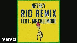 Thumbnail for Netsky ft. Macklemore — Rio Remix