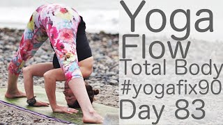Video 33 Minute Yoga Vinyasa Flow Total Body Workout! Day 83 Yoga Fix 90 with Fightmaster Yoga MP3, 3GP, MP4, WEBM, AVI, FLV Maret 2018