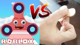 ROBLOX FIDGET SPINNER VS MY FIDGET SPINNER!!