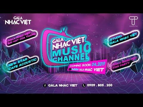 Gala Nhạc Việt - Music Channel   Kênh âm nhạc được yêu thích (Official) - Thời lượng: 82 giây.