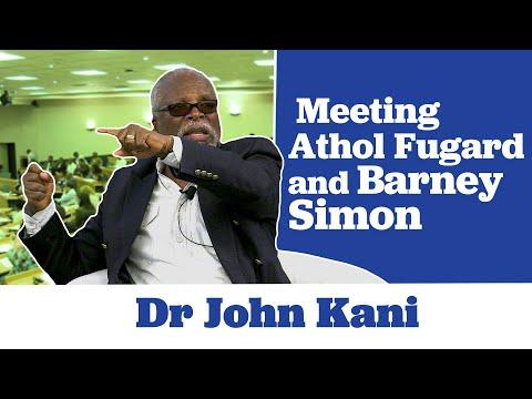 Dr John Kani on Meeting Athol Fugard and Barney Simon