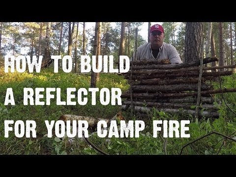 How to build a reflector for your camp fire - Video 13 - In the wild with Chris