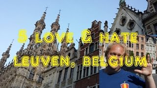 Leuven Belgium  city pictures gallery : Visit Leuven - 5 Things You Will Love & Hate about Leuven, Belgium