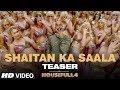 SHAITAN KA SAALA (Teaser) | Housefull 4 | Akshay Kumar |Sohail Sen,Vishal Dadlani| Song Out Tomorrow