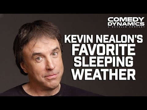 Kevin Nealon - Good Sleeping Weather (Stand up Comedy)