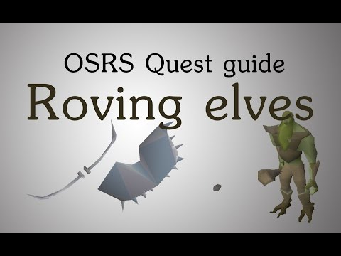 [OSRS] Roving elves quest guide