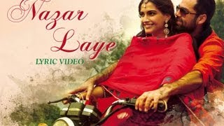 Raanjhanaa - Nazar Laye Official New Full Song Lyric Video feat Dhanush and Sonam Kapoor.